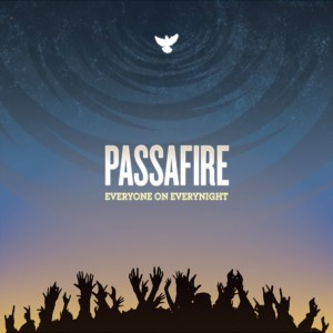 Passafire-Everyone on Everynight