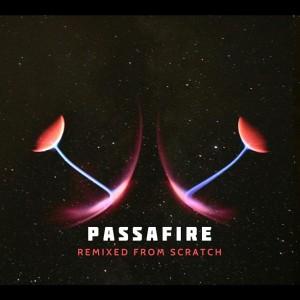 passafire-remixedFromScratch