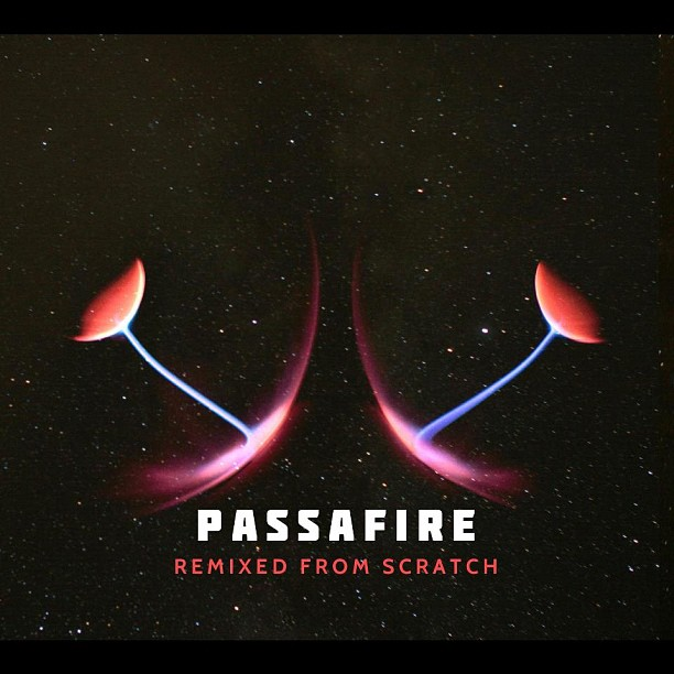 Passafire-Remixed-From-Scratch