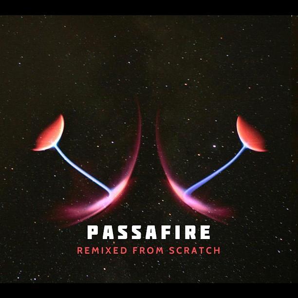 Passafire-Remixed-From-Scratch
